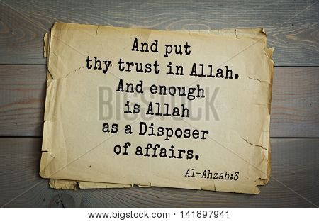 Islamic Quran Quotes.And put thy trust in Allah. And enough is Allah as a Disposer of affairs.
