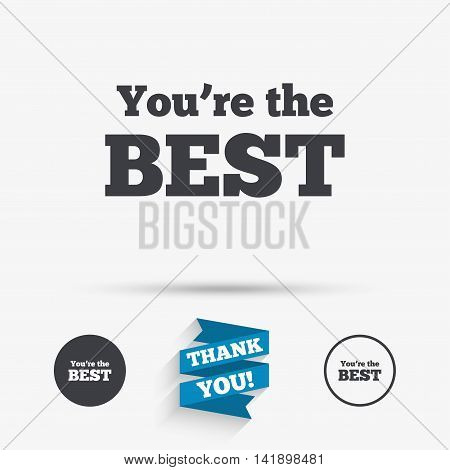You are the best icon. Customer award symbol. Best buyer. Flat icons. Buttons with icons. Thank you ribbon. Vector
