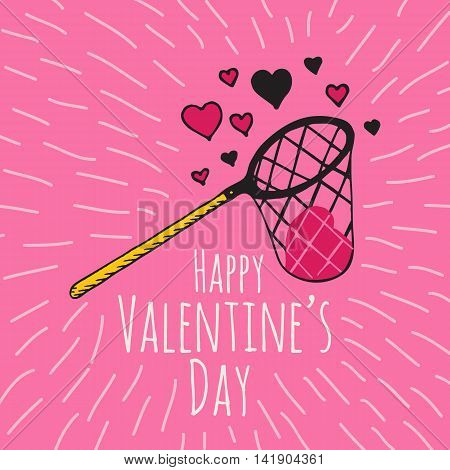 Valentines Day card with illustrated scoop-net and hearts. Vector illustrated colorful scoop-net with heart on pink background.