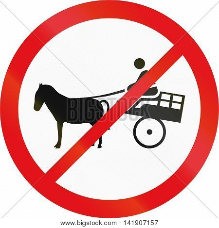 Road Sign Used In The African Country Of Botswana - Animal-drawn Vehicles Prohibited