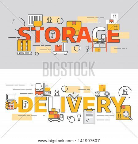 Thin line flat design banners for storage and delivery with words. Modern vector illustration concept easy to use and highly customizable.