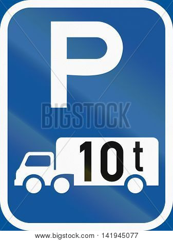 Road Sign Used In The African Country Of Botswana - Parking For Goods Vehicles Exceeding 10 Tonnes G