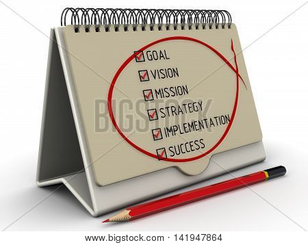 Business plan: goal vision mission strategy implementation success. Desktop organizer red pencil and a checklist with red marks. Isolated. 3D Illustration