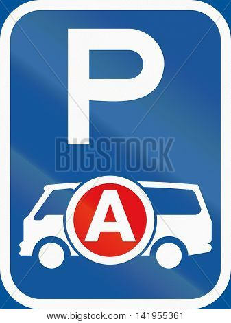 Road Sign Used In The African Country Of Botswana - Parking For Ambulances / Emergency Vehicles