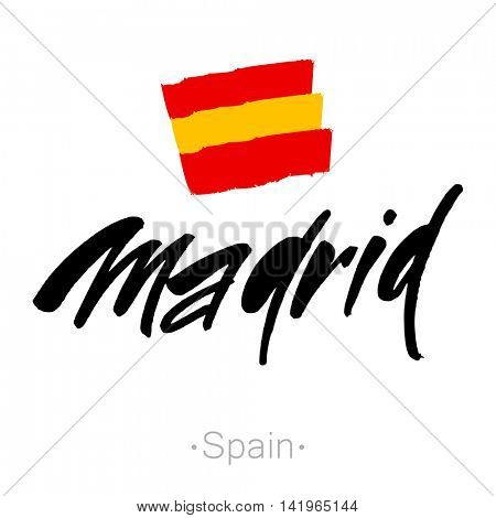 Madrid hand-lettering calligraphy and national Spain flag. Madrid hand drawn vector stock illustration. Modern brush ink. Isolated on white background.