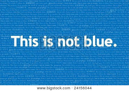 This Is Not, Language Series: This Is Not Blue.