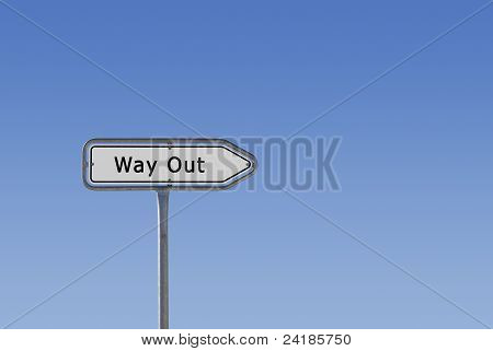 Way Out sign on signpost