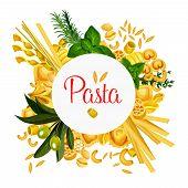 Постер, плакат: Pasta Poster For Italian Traditional Cuisine Design Vector Italy Pasta Sorts Of Lasagna Or Spaghett
