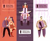 Three Vertical Banners With People Showing Social Problems So As Gangsterism Prostitution Social Ine poster