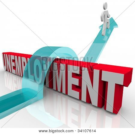 A person rises on an arrow over the word Unemployment, symbolizing finding another job, beating the recession and starting a new life or career
