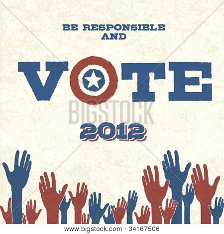 Vote! Retro poster, vector illustration, EPS10