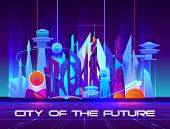 City Of Future At Night With Vibrant Neon Lights And Shining Spheres. Urban Landscape, Futuristic Me poster