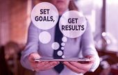 Conceptual Hand Writing Showing Set Goals, Get Results. Business Photo Text Establish Objectives Wor poster