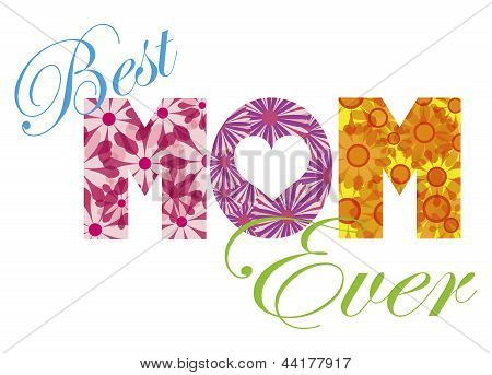 Best Mom Ever Alphabet Illustration