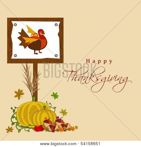 Happy Thanksgiving Day concept with fruits, vegetables, maple leaves and wooden sign board with colorful turkey bird design.