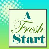 pic of fresh start  - A fresh start text on a green turquoise background with halftone - JPG