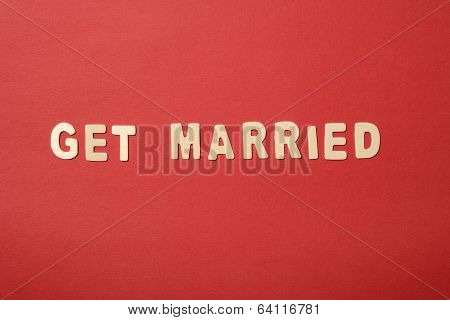 Get Married Text