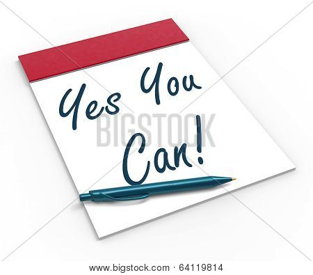 Yes You Can! Notebook Shows Positive Incentive And Persistence