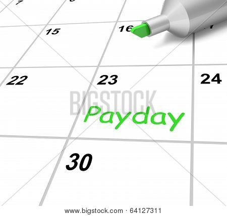 Payday Calendar Means Receiving Income For Work