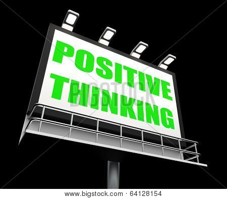 Positive Thinking Sign Refers To Optimistic Contemplation