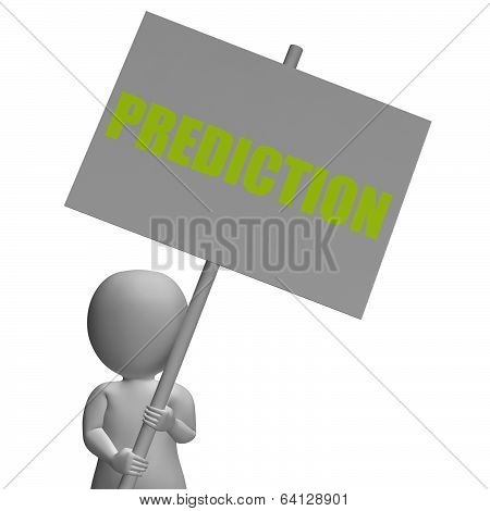 Prediction Protest Banner Shows Special Forecast And Business Ev