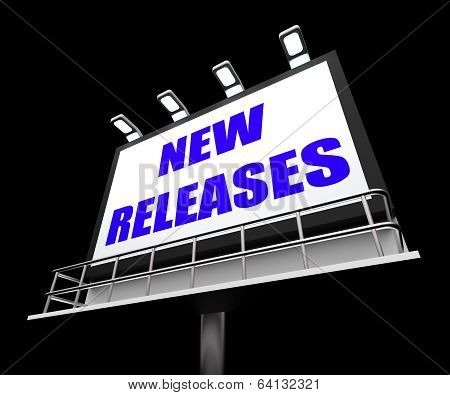 New Releases Sign Indicates Now Available Or Current Product