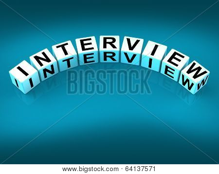 Interview Blocks Mean Conversation Or Dialogue When Interviewing