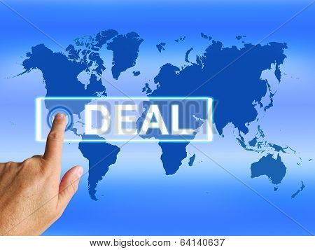Deal Map Refers To Worldwide Or International Dealings