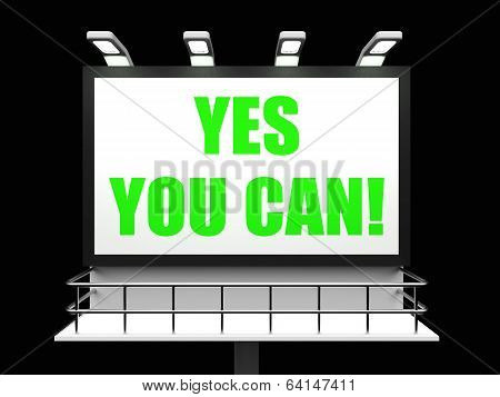 Yes You Can Sign Refers To Determination And Encouragement