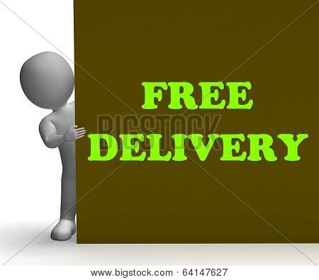 Free Delivery Sign Shows Express Shipping And No Charge