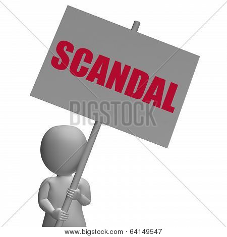 Scandal Protest Sign Means Political Uncovered Frauds