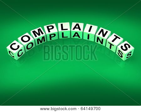 Complaints Dice Means Dissatisfied Angry And Criticism