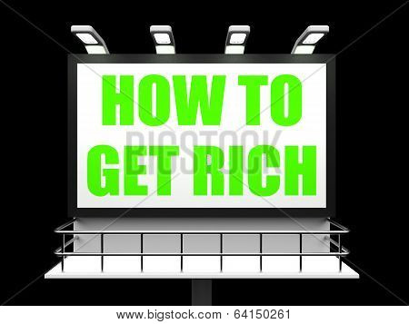 How To Get Rich Sign For Self Help And Financial Advice