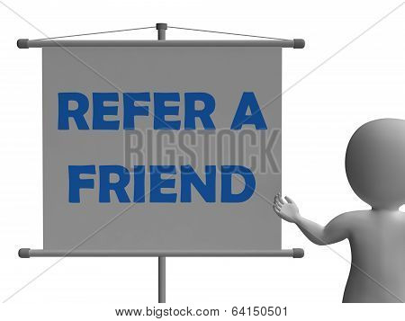 Refer A Friend Board Means Friendly Referral