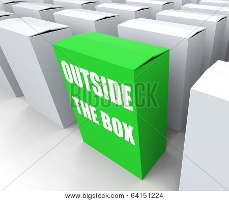 Outside The Box Means To Think Creatively And Conceptualize