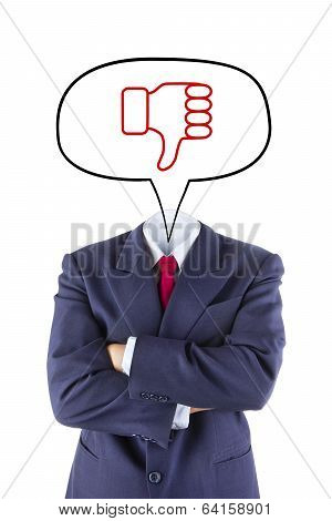 Invisible Businessman Head Say Thumb Down