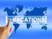 foto of sabbatical  - Vacations Map Meaning Online Planning or Worldwide Vacation Travel - JPG