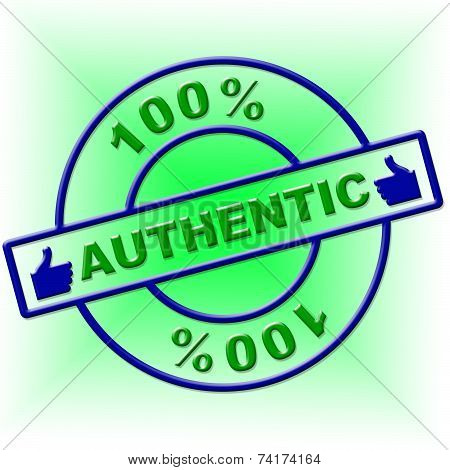 Hundred Percent Authentic Indicates Genuine Article And Absolute