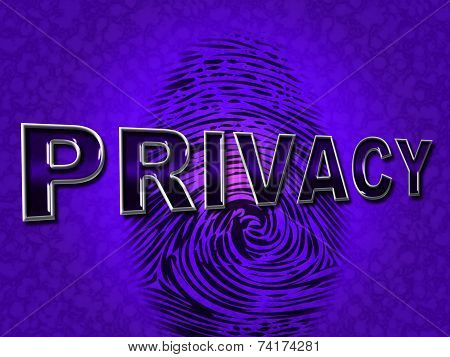 Privacy Fingerprint Means Login Confidentially And Secured