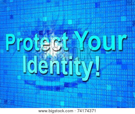 Protect Your Identity Represents Private Password And Protected