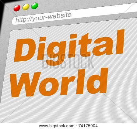 Digital World Shows Globalise Electronic And Globalization