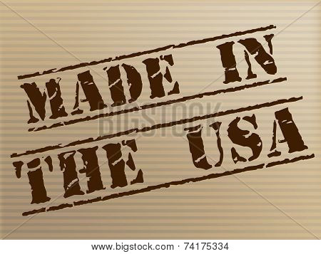 Made In Usa Represents United States And Americas