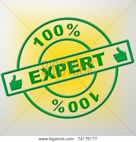 Hundred Percent Expert Indicates Training Proficiency And Experts