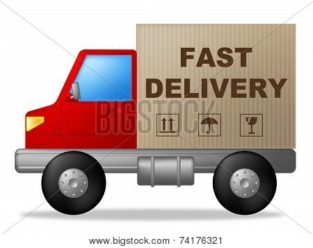 Fast Delivery Shows High Speed And Courier