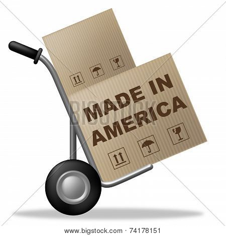 Made In America Represents Shipping Box And Americas