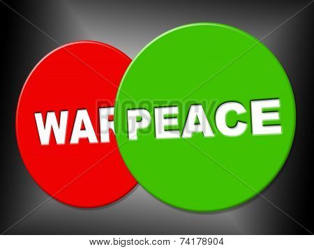 Peace Sign Shows Love Not War And Advertisement