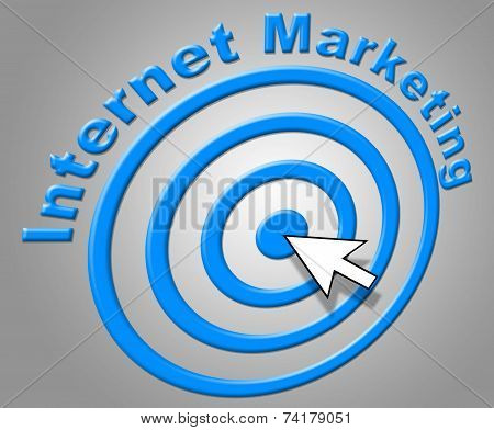 Internet Marketing Shows World Wide Web And Advertising