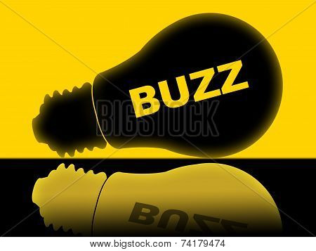 Buzz Lightbulb Indicates Popularity Publicity And Visibility