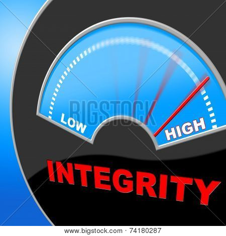 Integrity High Shows Trust Decency And Inflated