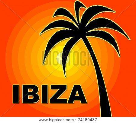 Ibiza Holiday Indicates Go On Leave And Heat